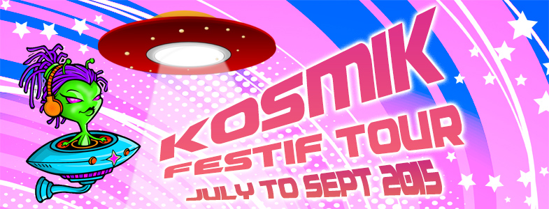 KosmiK FestiF Summer Tour 2015
