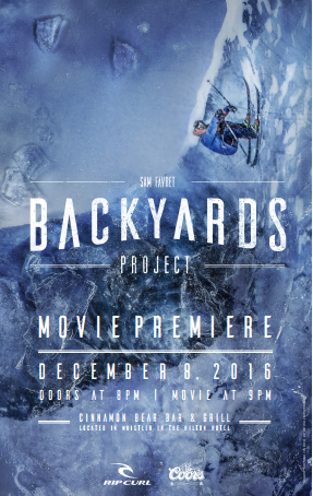 Rip Curl presents Sam Favret's movie The Backyard Project in Whistler