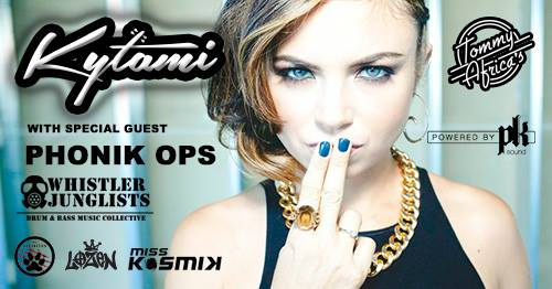 Whistler Junglists presents Kytami with Phonik Ops on January 24th 2018 at Tommy Africas Nightclub.