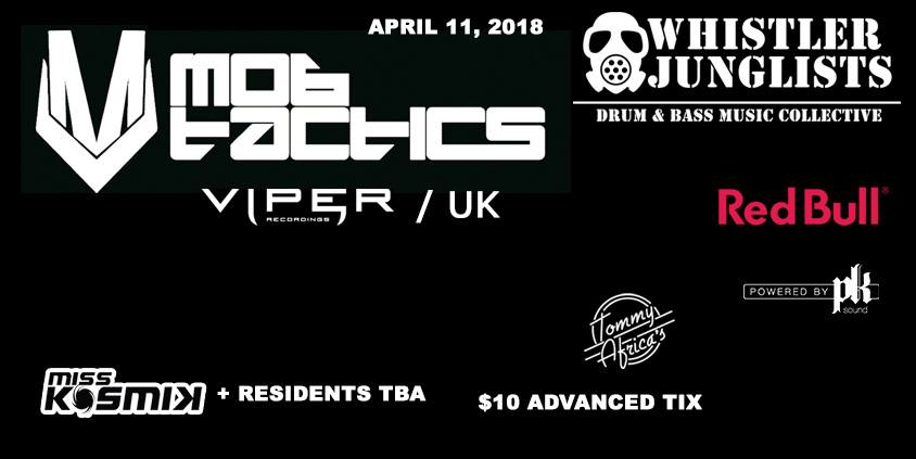Mob Tactics Whistler Drum Bass