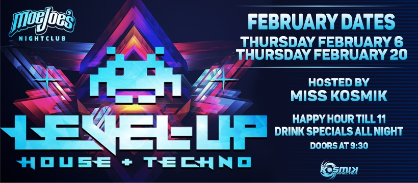 Level Up house and techno night at Moe Joe's